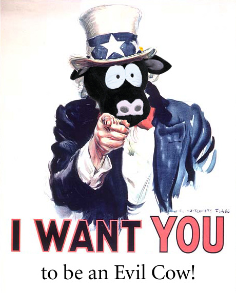 I want YOU to be an evil cow!